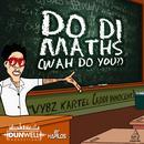 Do Di Maths (Wah Do You) (Single) thumbnail
