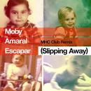 Escapar (Slipping Away) (MHC Club Remix) (Single) thumbnail