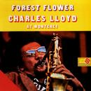 Forest Flower: Charles Lloyd At Monterey thumbnail