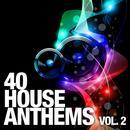 40 House Anthems, Vol. 2 thumbnail