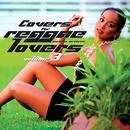 Covers For Reggae Lovers Volume 3 thumbnail