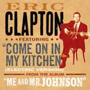 Come On In My Kitchen (Radio Single) thumbnail