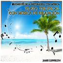 Sonidos de la Naturaleza Con Música: Playa Tropical Con Música de Relajación thumbnail