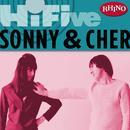 Rhino Hi-Five: Sonny & Cher thumbnail