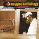 Reggae Anthology: Anything Test Dead thumbnail