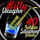 40 Golden Saxophone Greats thumbnail