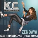 """Keep It Undercover (Theme Song From """"K.C. Undercover"""") (Single) thumbnail"""