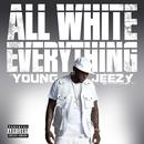 All White Everything (Explicit) (Single) thumbnail