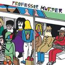 Professor Murder Rides The Subway thumbnail