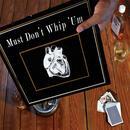 Must Don't Whip 'um thumbnail