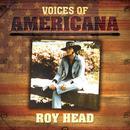 Voices Of Americana: Roy Head thumbnail