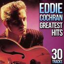 30 Tracks. Eddie Cochran Greatest Hits thumbnail
