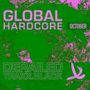 Derailed Traxx Black Presents Global Hardcore - October 2010 thumbnail