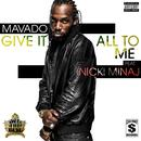 Give It All To Me thumbnail