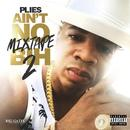 Ain't No Mixtape BIH 2 (Explicit) thumbnail