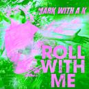 Roll With Me thumbnail