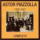 Astor Piazzolla 1956-1957 Completo thumbnail