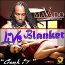 Live Blanket (Crank It) (Single) thumbnail