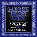 Like I Told You: Garden Blocc Ridaz thumbnail