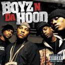 Boyz N Da Hood (Explicit) thumbnail