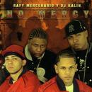 Rafy Mercenario Y Dj Kalin: No Mercy thumbnail