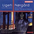 Ligeti : Violin Concerto / Norgard: Helle Nacht / The Secret Melody thumbnail