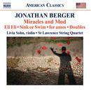 Jonathan Berger: Miracles And Mud thumbnail