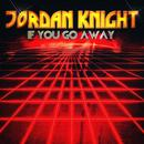 If You Go Away - EP thumbnail