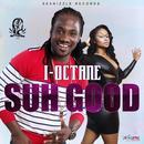 Suh Good (Single) thumbnail