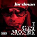I Get Money (Radio Single) (Explicit) thumbnail