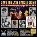 Save The Last Dance For Me And Other Great Hits From The 60s & 70s thumbnail