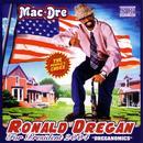 """Ronald Dregan """"Dreganomics"""" (Explicit) thumbnail"""