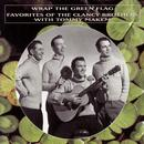 Wrap The Green Flag: Favorites Of The Clancy Brothers With Tommy Makem thumbnail