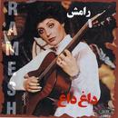 Daghe Dagh, Ramesh 4 (Persian Music) thumbnail