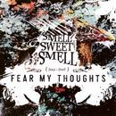 Smell Sweet Smell thumbnail