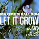 Let It Grow (Single) thumbnail