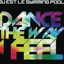 Dance The Way I Feel (Single) thumbnail