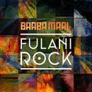 Fulani Rock (Remixes) (Single) thumbnail