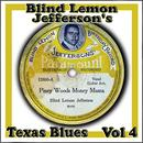 Blind Lemon Jefferson's Texas Blues, Vol. 4 thumbnail