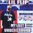 My Last Underground (Explicit) thumbnail