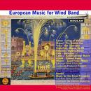 European Music For Wind Band thumbnail
