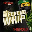 The Weekend Whip (Single) thumbnail