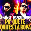 Pa' Que Te Quites La Ropa (Single) thumbnail