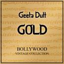 Geeta Dutt Gold - Bollywood Vintage Collection thumbnail
