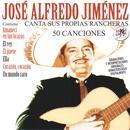 José Alfredo Jiménez Canta Sus Propias Rancheras (50 Canciones) [Remastered] thumbnail