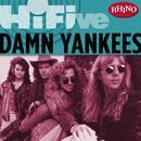 Rhino Hi-Five: Damn Yankees thumbnail