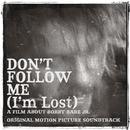 Don't Follow Me (I'm Lost) (Original Motion Picture Soundtrack) (Live) thumbnail