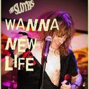 Wanna New Life (Single) thumbnail