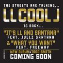 It's LL And Santana / What You Want (Single) thumbnail