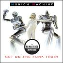 Get On The Funk Train (Remastered) thumbnail